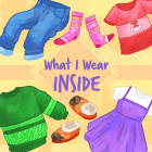 What I Wear Inside: English Edition Cover Image