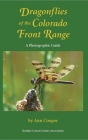 Dragonflies of the Colorado Front Range: A Photographic Guide Cover Image