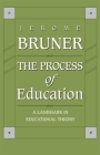 The Process of Education: Revised Edition Cover Image