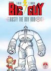 Big Guy and Rusty the Boy Robot Cover Image