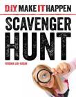 Scavenger Hunt (DIY Make It Happen) Cover Image