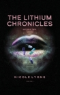 The Lithium Chronicles Volume Two Cover Image