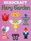 Beadcraft Fairy Garden Cover Image