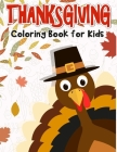 Thanksgiving Coloring Book for Kids: 50 Thanksgiving coloring pages for kids. Cover Image