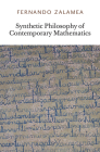 Synthetic Philosophy of Contemporary Mathematics Cover Image
