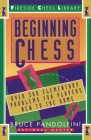 Beginning Chess: Over 300 Elementary Problems for Players New to the Game Cover Image