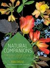 Natural Companions: The Garden Lover's Guide to Plant Combinations Cover Image