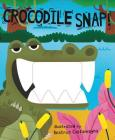 Crocodile Snap! (Crunchy Board Books) Cover Image