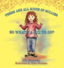 There Are All Kinds Of Bullies So What's A Kid To Do? Cover Image