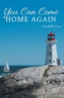 You Can Come Home Again Cover Image