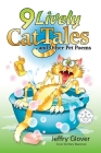 9 Lively Cat Tales and Other Pet Poems Cover Image