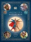 DC Comics: Anatomy of a Metahuman Cover Image