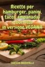 Ricette per hamburger, panini, tacos, empanadas e burritos in versione vegana Cover Image