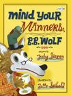 Mind Your Manners, B.B. Wolf Cover Image