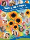 Love & Memories: Activities for Kids Who Have Lost a Loved One Cover Image