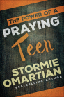 The Power of a Praying(r) Teen Cover Image