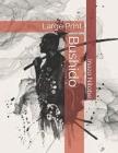 Bushido: Large Print Cover Image