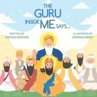 The Guru Inside Me Says... Cover Image