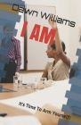 I Am: It's Time To Arm Yourself! Cover Image