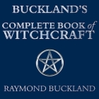 Buckland's Complete Book of Witchcraft Lib/E Cover Image