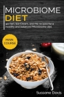 Microbiome Diet: 40+Tart, Ice-Cream, and Pie recipes for a healthy and balanced Microbiome diet Cover Image