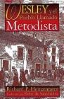 Wesley Y El Pueblo Llamado Metodista: Wesley and the People Called Methodist Spanish Cover Image