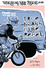 True Trans Bike Rebel Cover Image