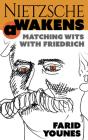 Nietzsche Awakens!: A Modern Life Re-Imagined Cover Image