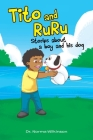Tito and RuRu: Stories about a boy and his dog Cover Image
