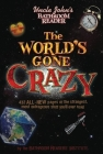 Uncle John's Bathroom Reader The World's Gone Crazy Cover Image