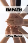 Empath: Find Your Sensitive Self and Protect Your Positive Energy Cover Image
