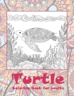 Turtle - Coloring Book for adults Cover Image