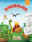 Dinosaurs coloring book for kids age 4-5-6, T-Rex Carnotaurus Spinosaurus Triceratops and many more to meet!: book of pre-school and pregraphism activ Cover Image