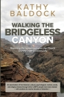 Walking the Bridgeless Canyon: Repairing the Breach between the Church and the LGBTQ Community Cover Image