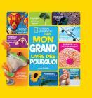 National Geographic Kids: Mon Grand Livre Des Pourquoi Cover Image