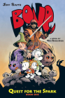 Quest for the Spark: Book One (BONE) (BONE: Quest for the Spark #1) Cover Image