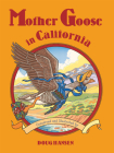 Mother Goose in California Cover Image