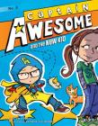 Captain Awesome and the New Kid: #3 Cover Image