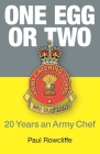 One Egg or Two: 20 Years an Army Chef Cover Image