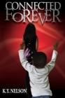 Connected Forever Cover Image