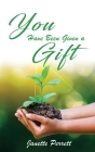You Have Been Given a Gift Cover Image