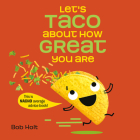 Let's Taco About How Great You Are Cover Image