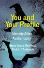 You and Your Profile: Identity After Authenticity Cover Image