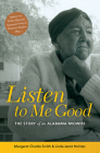 Listen to Me Good: The Story of an Alabama Midwife (WOMEN & HEALTH C&S PERSPECTIVE) Cover Image