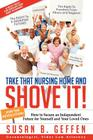 Take That Nursing Home and Shove It! Cover Image