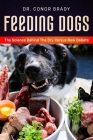 Feeding Dogs Dry Or Raw? The Science Behind The Debate Cover Image
