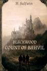 Blackwood: Count of Bahvil Cover Image
