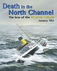 Death in the North Channel: The Loss of the Princess Victoria, January 1953 Cover Image