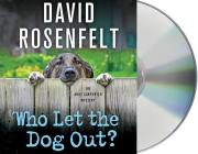Who Let the Dog Out?: An Andy Carpenter Mystery Cover Image