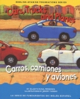 Cars, Trucks and Planes/Carros, Camions Y Aviones Cover Image
